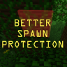 BetterSpawnProtection